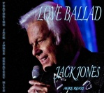 "JACK JONES, ""Love Ballad."""