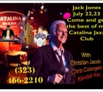 July 22- 23: Catalina Jazz Club, Hollywood, CA