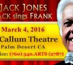 March 4, 2016 : McCallum Theatre, Palm Desert CA
