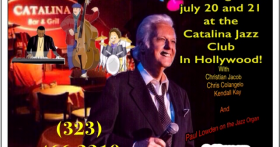 July 20 and 21 – Catalina Jazz Club