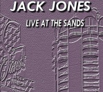 1970 : Live at the Sands (Jack Jones in Person)