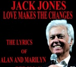Jack Jones – Love Makes the Changes: The Lyrics of Alan and Marilyn Bergman (Aspen)