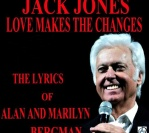 2010 : Love Makes the Changes – The Lyrics of Alan and Marilyn Bergman